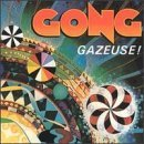 Gong Gazeuse!