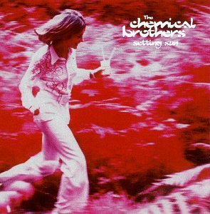 Chemical Brothers Setting Sun