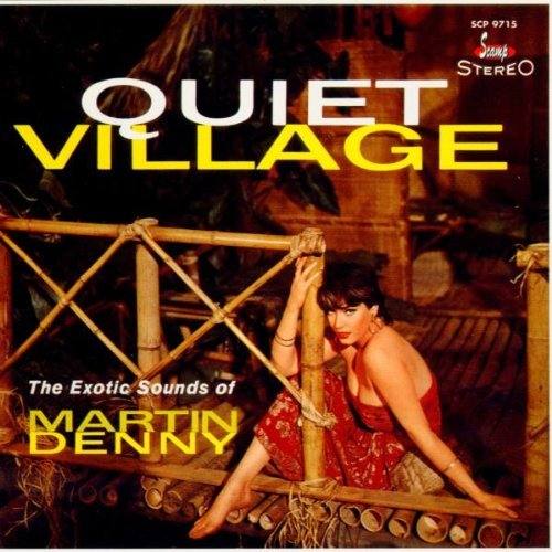 Martin Denny Quiet Village Enchanted Sea 2 On 1