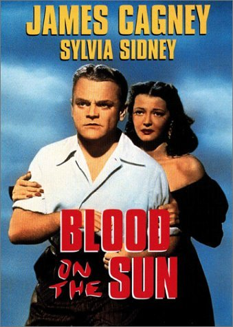 Blood On The Sun Cagney Sidney Ford Decamp Clr Nr