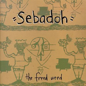 Sebadoh Freed Weed