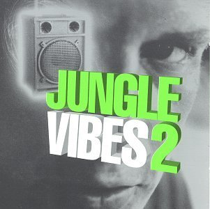 Jungle Vibes Vol. 2 Jungle Vibes