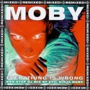 Moby Every Thing Is Wrong Import Gbr 2 CD Set Remixed