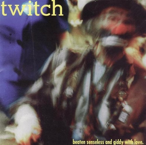 Twitch Beaten Senseless & Giddy W Lov