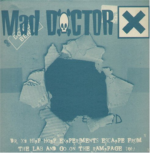 Mad Doctor X Hip Hip Experiments Escaped Fr
