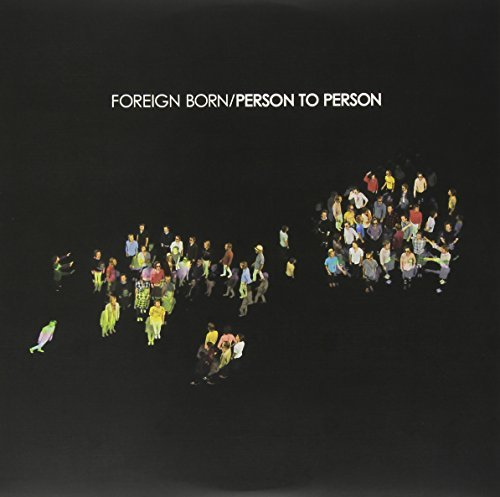 Foreign Born Person To Person