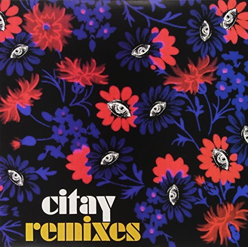 Citay Remixes