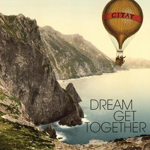 Citay Dream Get Together