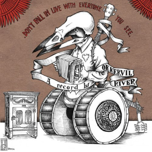 Okkervil River Don't Fall In Love With Everyo