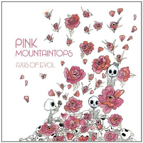 Pink Mountaintops Axis Of Evol