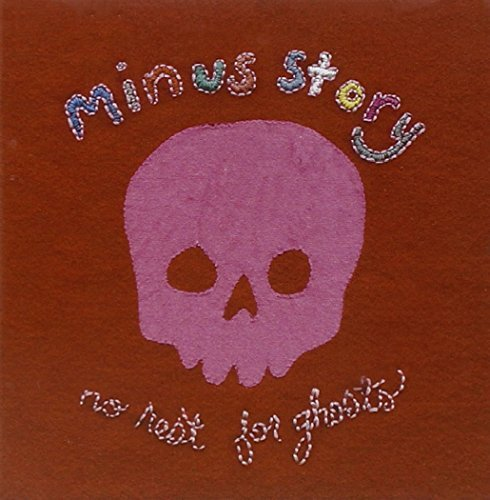 Minus Story No Rest For Ghosts