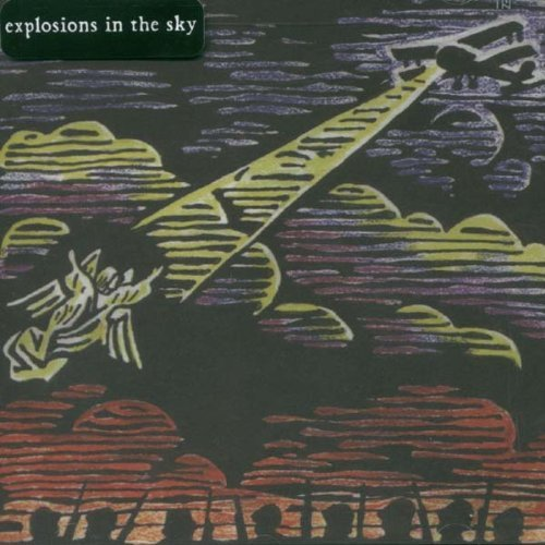 Explosions In The Sky Those Who Tell Truth Shall Die
