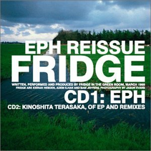 Fridge Eph Reissue 2 CD Set