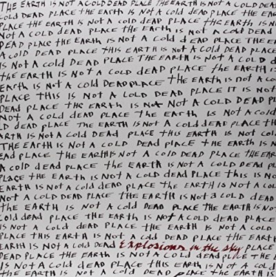 Explosions In The Sky Earth Is Not A Cold Dead Place 2 Lp Set