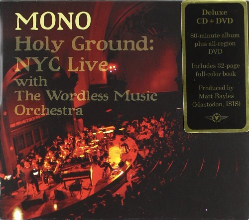 Mono Holy Ground Nyc Live With The