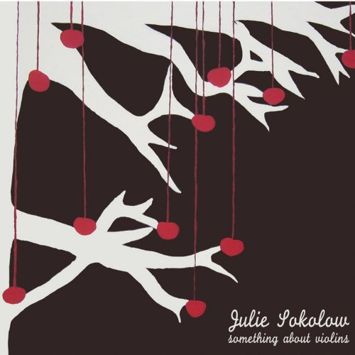 Julie Sokolow Something About Violins