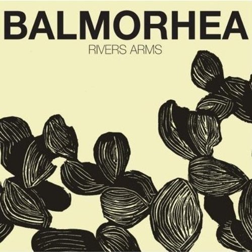 Balmorhea Rivers Arms