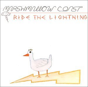 Marshmallow Coast Ride The Lightning