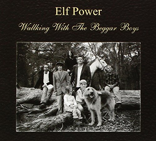 Elf Power Walking With The Beggar Boys
