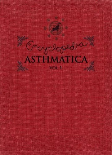 Encyclopedia Asthmatica Vol. 1 Encyclopedia Asthmatica