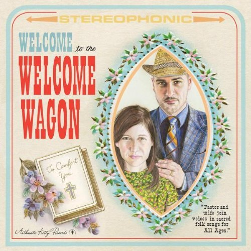 Welcome Wagon Welcome To The Welcome Wagon