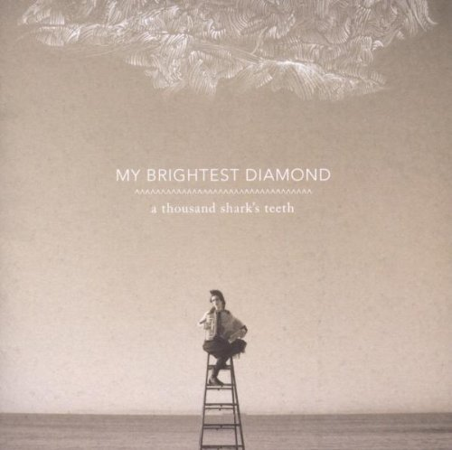 My Brightest Diamond Thousand Shark's Teeth