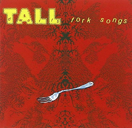 Tall Dwarfs Fork Songs