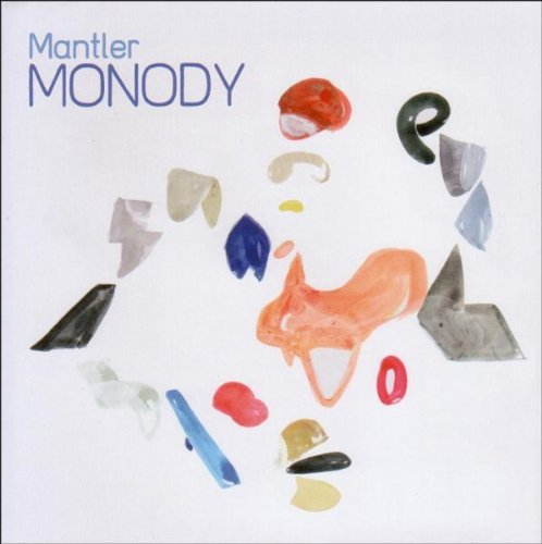 Mantler Monody