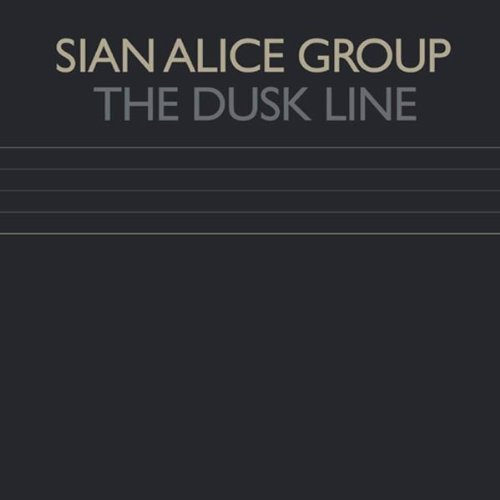 Sian Alice Group Dusk Line Ep