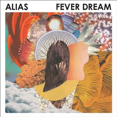 Alias Fever Dream Fever Dream