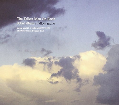 Tallest Man On Earth Shallow Grave