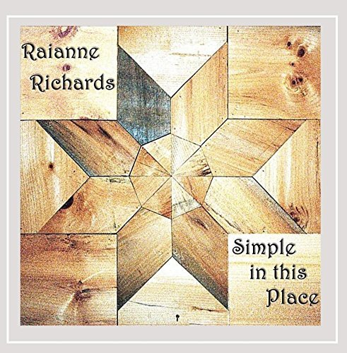 Raianne Richards Simple In This Place