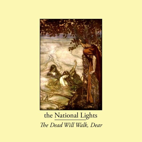 National Lights Dead Will Walk Dear