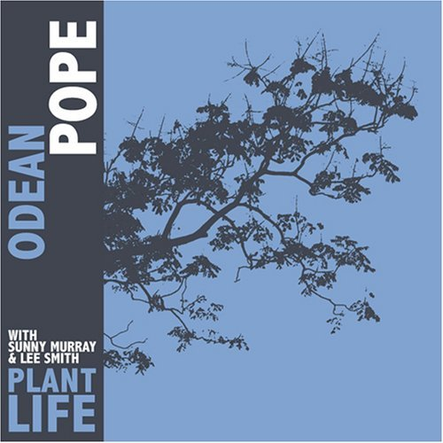 Odean Pope Plant Life