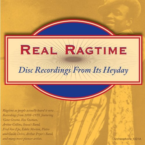 Real Ragtime Disc Recordings F Real Ragtime Disc Recordings F Ossman Collins Morton Deiro