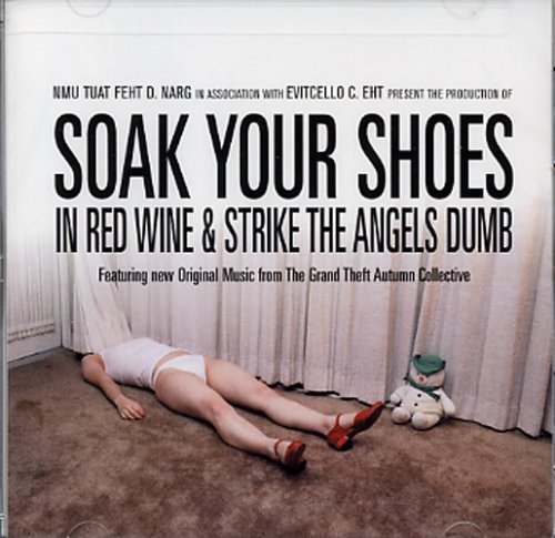 Soak Your Shoes In Red Wine Soak Your Shoes In Red Wine Shiner Silent League Hopewell