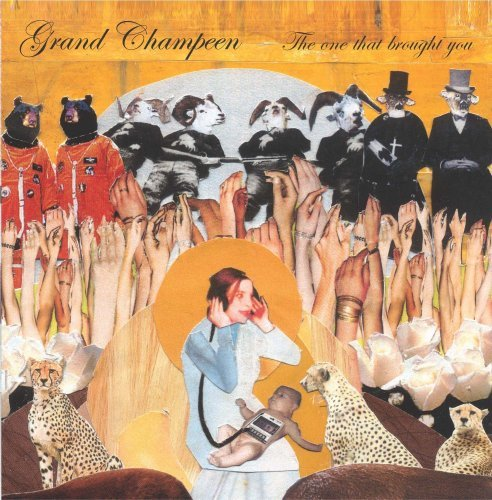 Grand Champeen One That Brought You