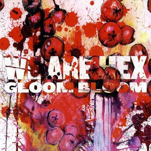 We Are Hex Gloom Bloom