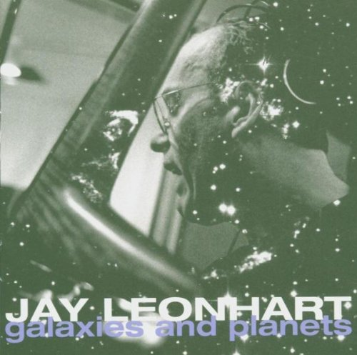 Jay Leonhart Galaxies & Planets Enhanced CD