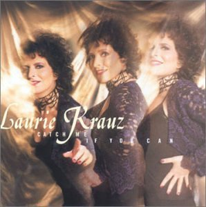 Laurie Krauz Catch Me If You Can