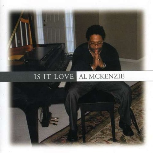 Mckenzie Al Is It Love