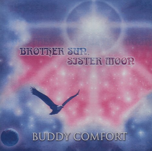 Buddy Comfort Brother Sun Sister Moon
