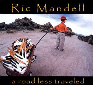 Ric Mandell Road Less Traveled