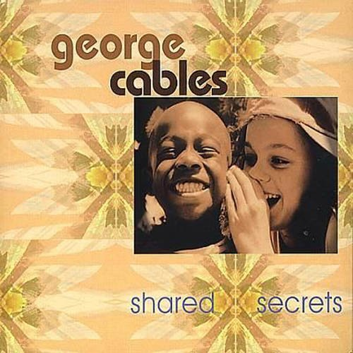 George Cables Shared Secrets
