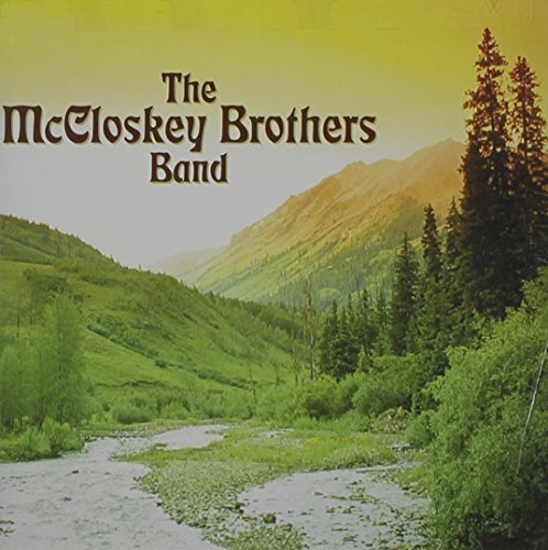 Mccloskey Brothers Band Mccloskey Brothers Band
