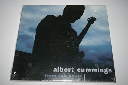 Albert Cummings From The Heart