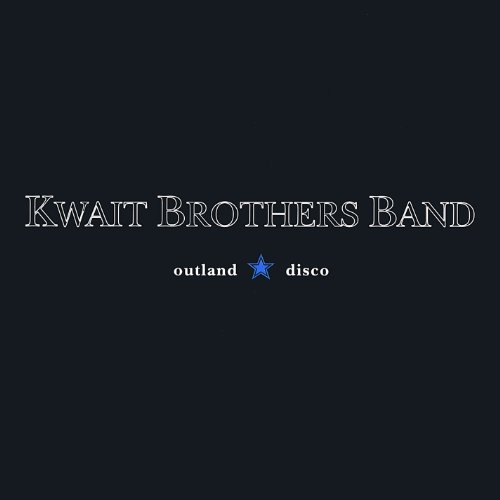 Kwait Brothers Band Outland Disco