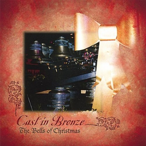 Cast In Bronze Bells Of Christmas