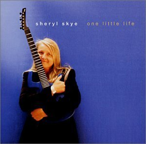 Sheryl Skye One Little Life