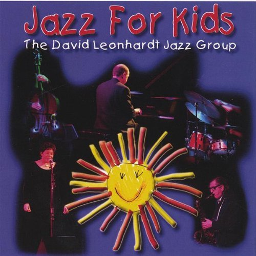 David Leonhardt Jazz For Kids